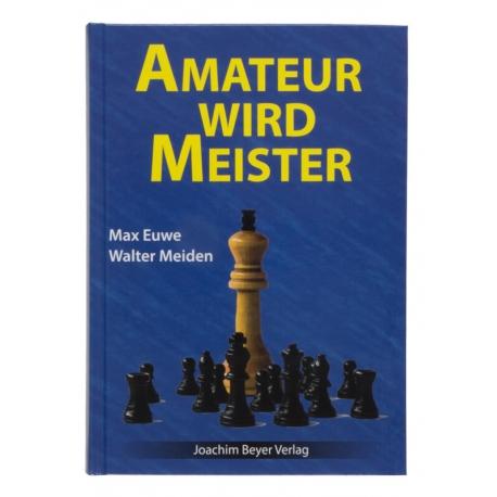 Amateur wird Meister