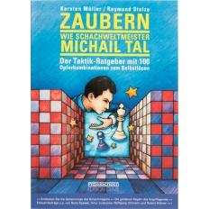 Zaubern wie Schachweltmeister Michail Tal