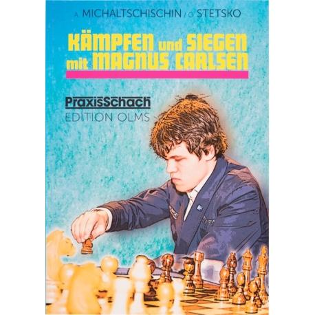 Kämpfen und Siegen mit Magnus Carlsen