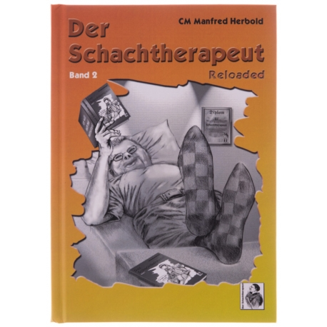Der Schachtherapeut Reloaded - Band 2