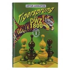 Tigersprung Auf DWZ 1800 [Band 1]